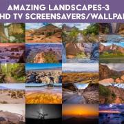4K TV Screensavers/Wallpapwrs: Amazing Landscapes 3