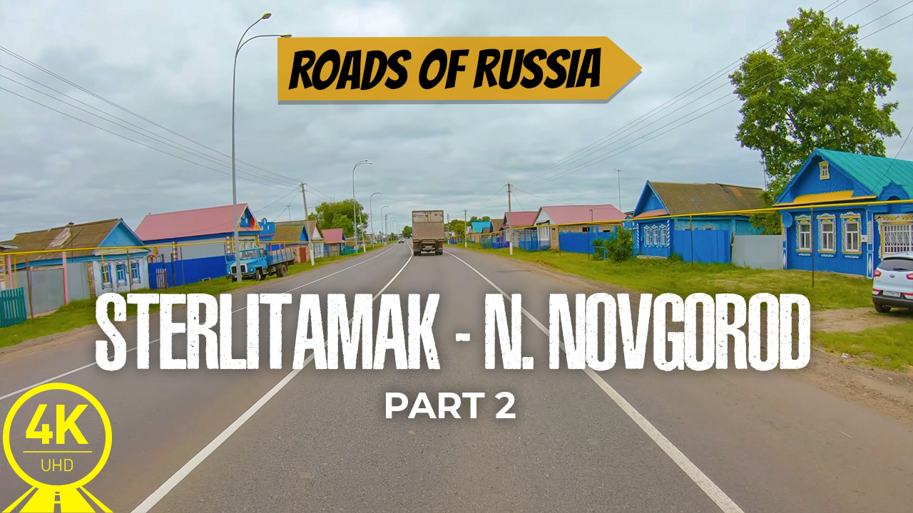 4K_Scenic_Drive_Video_Picturesque_Roads_of_Russia_Sterlitamak_Nizhny