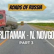 4k_Picturesque_roads_of_Russia_PART_3_road_Sterlitamak_Nizhny_Novgorod