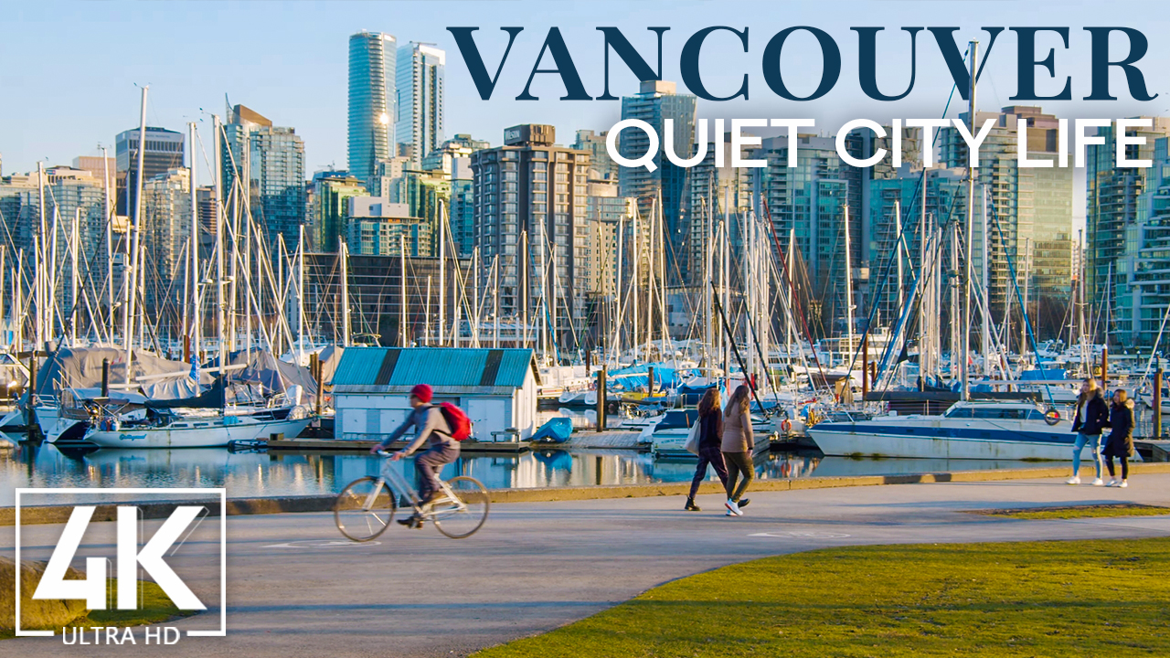 4k_Quiet_City_Life_of_Vancouver,_Canada_Urban_Life_Video_YOUTUBE