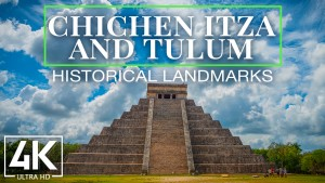Chichen Itza and Tulum Historical Landmarks youtube