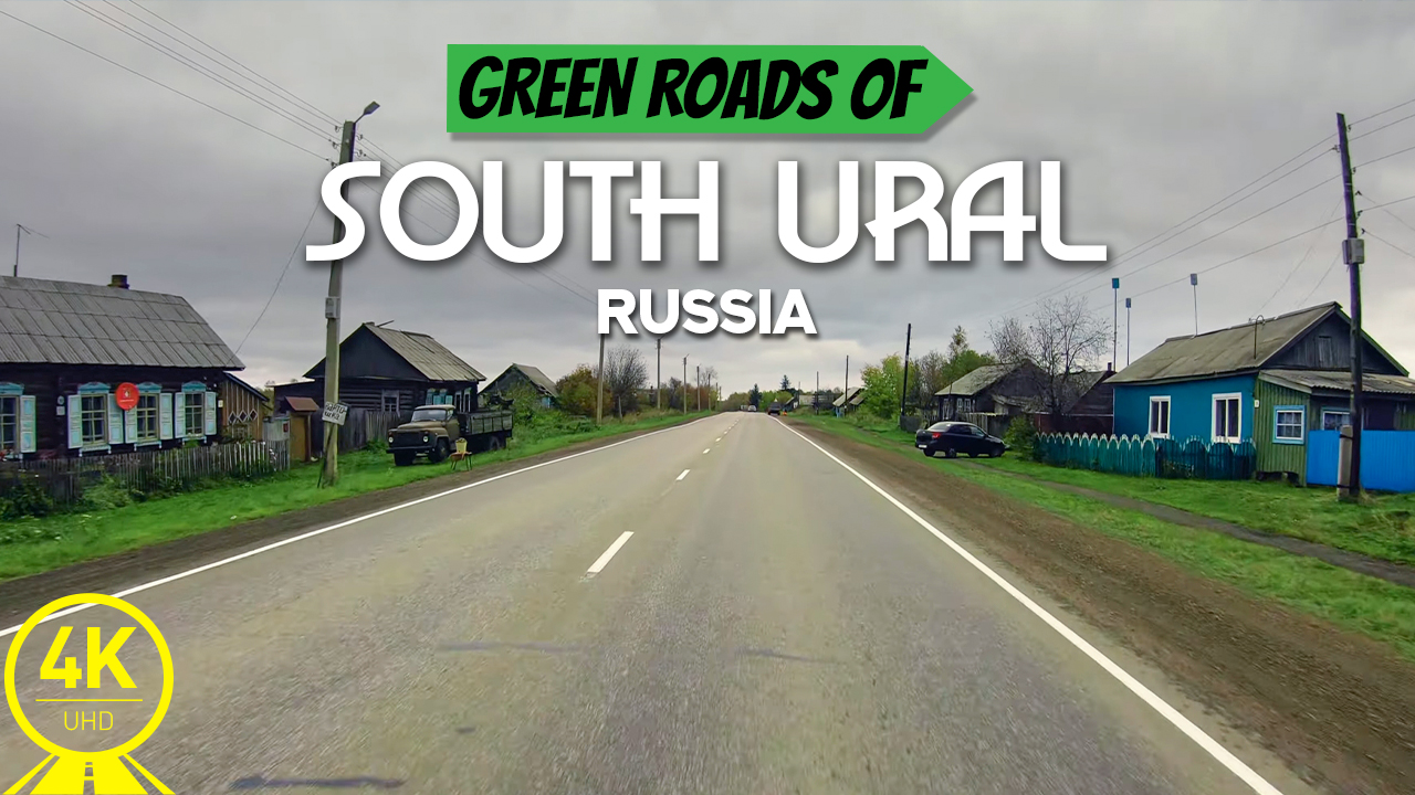 4k Green Road South Ural, Russia Scenic Drive Video YOUTUBE