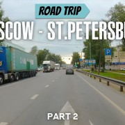 4k Road trip from Moscow to Saint Petersburg Part 2 YOUTUBE