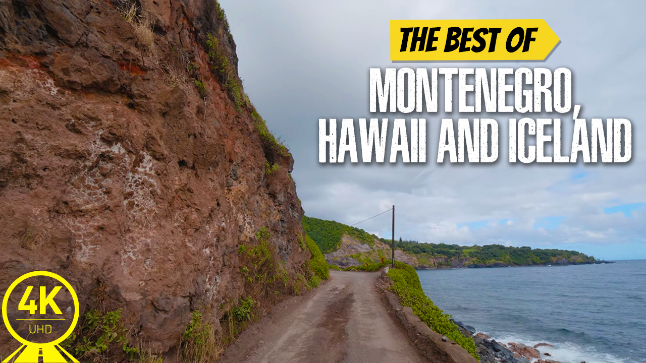 4K_Montenegro,_Hawaii_and_Iceland_Best_Scenic_Drives_Scenic_Drive