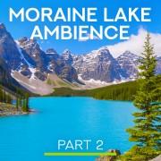 4k AMAZING Moraine Lake CANADA PART 2 8 HOURS YOUTUBE