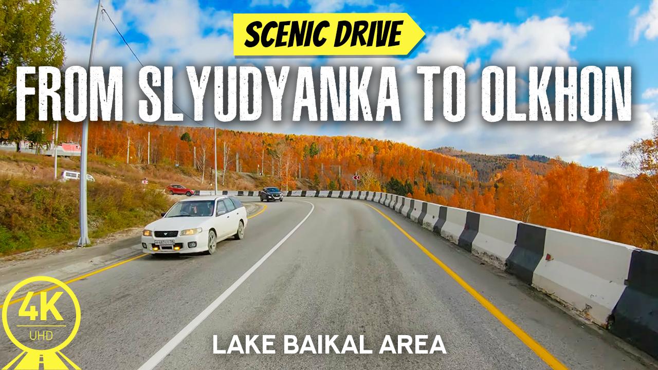 4k_Road_to_Slyudyanka,_Lake_Baikal_Area_Scenic_Drive_Video_YOUTUBE