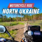 4k_NORTH_UKRAINE_MOTORCYCLE_RIDE_Scenic_Drive's_Video_YOUTUBE