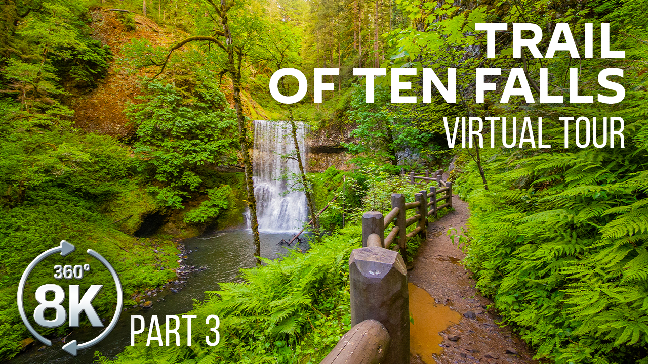 Trail_of_Ten_Falls_SILVER_FALLS_STATE_PARK_Part_3_360°_VR_Video