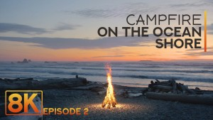 8K_Campfire_On_The_Ocean_Shore_Episode_#2_NATURE_RELAX_VIDEO_8_hours
